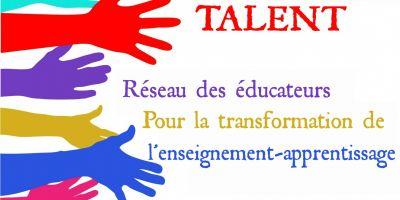 Appel à candidatures pour adhésion: Participation au Réseau  « Teaching and Learning Educators' Network for Transformation » (TALENT)